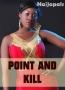 Point And Kill