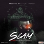 Scam by  DJ TTB ft. Vector, Rayce & Harmony