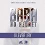 Baba No Regret Klever Jay