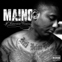 Gangsta by Maino Ft  BG[Rugged]