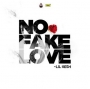 No fake love by Lil Kesh