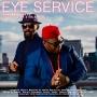 Eye Service by Duncan Daniels ft. King Plu