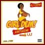 Girl Dem Anthem (Prod. By J Fem)‎ by DJ Chenz ft. L.A.X