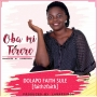 Oba mi Terere by Dolapo Faith Sule