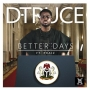 Better Days D-Truce Feat Praiz