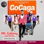 Gogaga (Prod. By DJ Breezy) MC Galaxy ft. Cynthia Morgan & DJ Jimmy Jatt