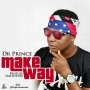 Make Way by DR Prince