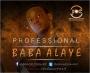 Baba Alaye - Professional by Baba Alaye - Professional