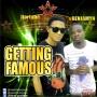 Getting Famous by Jfortune ft Benjamyn