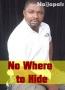 No Where to Hide
