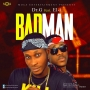 BADMAN by Dr.G ft El_i