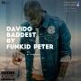 Funkid Peter - Davido Baddest - Prod by Favourejekxs