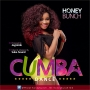 Cumba (Dance) (Prod by Jay Pizzle)  Honey Bunch
