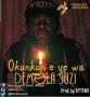 Okunkun e ye wa by Demola suzi