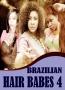 BRAZILIAN HAIR BABES 4