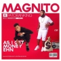 As I get Money Ehn by Magnito Ft. Patoranking