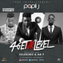 4Get Ur Level  Papii J –ft. Selebobo & Mr. P (P-Square)