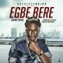 Gstyle Zendiah – Egbe Bere (Ogene Cover)