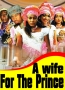 A wife For The Prince 2