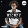 HIGHER by MIKKY SONGZ