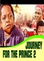 JOURNEY FOR THE PRINCE 2