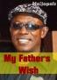My Father's Wish