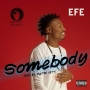 Somebody by Efe