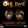 flashmmoney ft ketch up