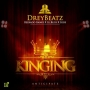 Kinging Drey Beatz Ft. Reekado Banks, illBliss & Igos
