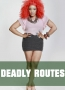 DEADLY ROUTES