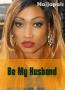 Be My Husband