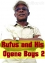 Rufus and His Ogene Boys 2