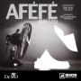 Afefe by Dr. Sid. ft. Wande Coal, Tiwa Savage, Don Jazzy