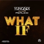 What If Yung6ix Ft. Peruzzi