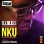 Nku by  iLLBLiss + Flavour & Stormrex