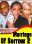 Marriage Of Sorrow 2