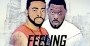 Feeling The Boy by Teddy-A Ft. Timaya
