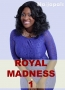 Royal Madness 1