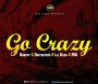 Go Crazy Dabeat X Oritsefemi X Lil Kesh