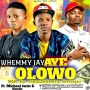 Whemmy Jay Ft Micheal Twist X Olamide