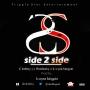 Side 2 Side prod. by k-wyze kingpin by C Bobby j x hamlezzy x k-wyze kingpin