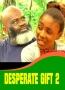 DESPERATE GIFT 2