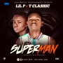 Superman by Lil P x T Classic