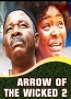 ARROW OF THE WICKED 2