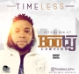 timeless &quot booty comfirm&quot by timeless