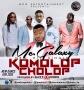 Komolop Cholop by MC Galaxy  [Prod. By Shizzi & Uhuru]