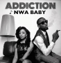 Nwa Baby Addiction