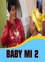 BABY MI 2