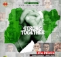 Strong Together Joe Praize Ft. Frank Edwards & Nikki Laoye