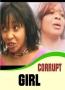 CORRUPT GIRL